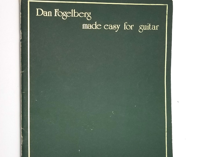 Dan Fogelberg Made Easy For Guitar arranged by John Clausi 1980 Sheet Music Songbook