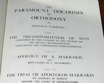 The Paramount Doctrines of Orthodoxy 1954 by Apostolos Makrakis - Hardcover HC - Eastern Christian Theology Religion