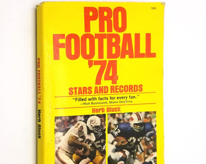 Pro Football '74 Stars & Records by Herb Gluck Paperback PB 1974 Pyramid Books Sports Reference Statistics