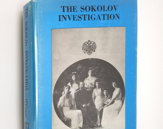 Sokolov Investigation of The Alleged Murder of The Russian Imperial Famly Hardcover HC w/ Dust Jacket DJ 1971 Robert Speller & Sons, Inc.