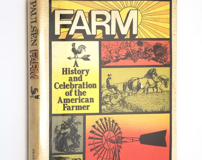 Farm: A History & Celebration of the American Farmer by Gary Paulson 1st Edition Hardcover HC w/ Dust Jacket DJ 1977 Prentice Hall