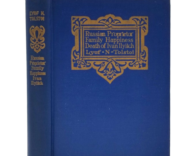 A Russian Proprietor, The Death of Ivan Ilyitch & Other Stories by Lyof N. Tolstoi 1899 Hardcover HC - Thomas Crowell