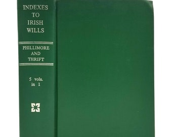 Indexes to Irish Wills (Five Volumes in One) 1970 Hardcover HC