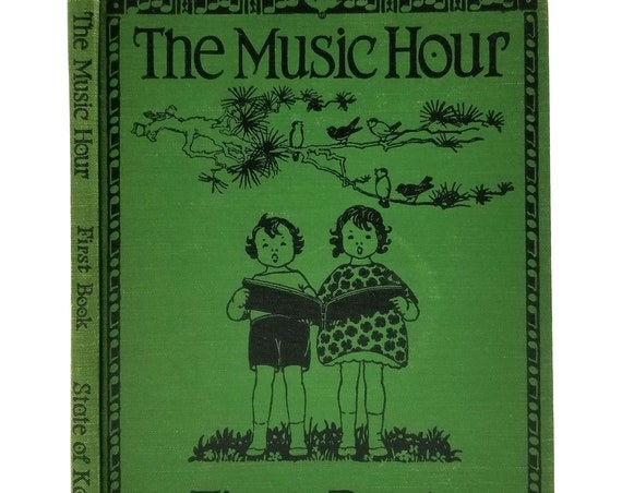 The Music Hour: First Book by Osbourne McConathy 1945 Hardcover HC Text - Elementary School - Introduction to Music - Illustrated