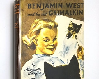 Vintage Children: Benjamin West and His Cat Grimalkin by Marguerite Henry Hardcover HC w/ Dust Jacket DJ Bobbs-Merrill 1947