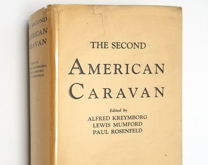 The Second American Caravan: A Yearbook of American Literature (Anthology) 1928 Hardcover HC w/ Dust Jacket DJ - Macaulay Co