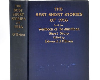 Best Short Stories of 1916 and Yearbook of the American Short Story by Edward J. O'Brien 1st Ed Hardcover HC 1917 Small Maynard & Co