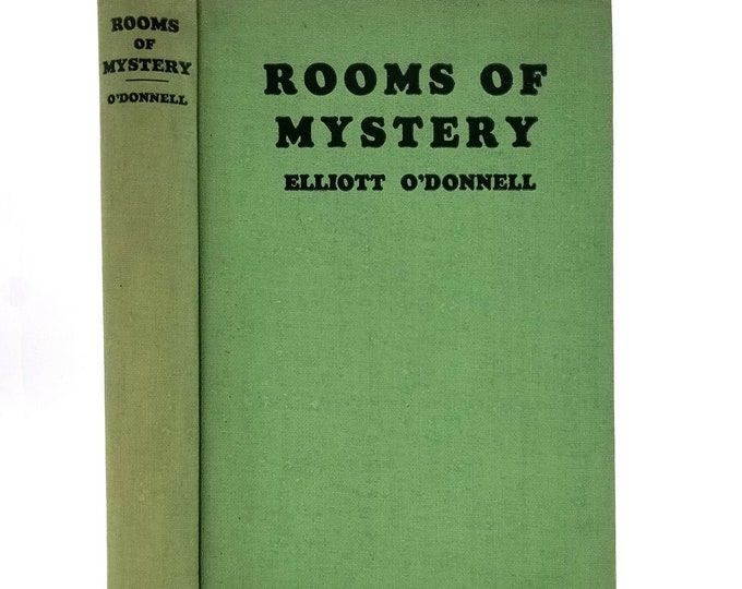 Rooms of Mystery by Elliott O'Donnell 1931 Hardcover HC - Stokes - Haunted Rooms, Supernatural, Aleister Crowley