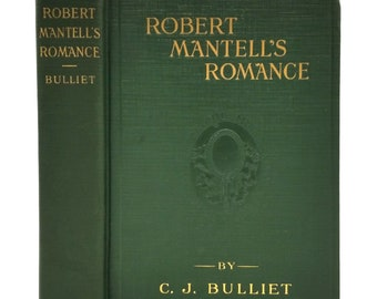 Robert Mantell's Romance by C.J. Bulliet 1918 1st Edition Hardcover HC - Shakespearean & Silent Film Actor Biography
