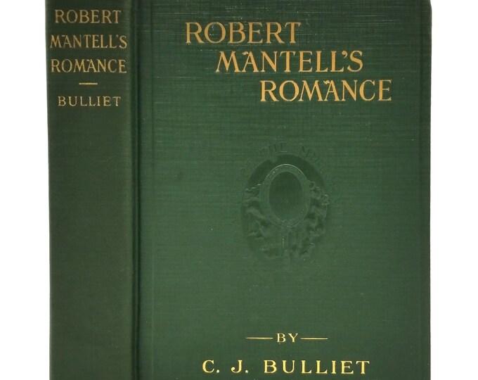 Robert Mantell's Romance by C.J. Bulliet 1918 1st Edition Hardcover HC - Shakespearean & Silent Film Actor Biography