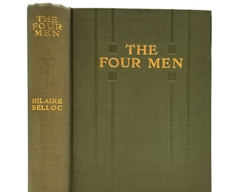 The Four Men: A Farrago by Hillaire Belloc 1912 Novel of a Sussex, England Walkabout Travel
