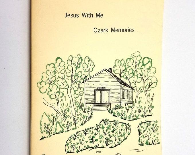 Jesus With Me: Ozark Memories by Mae (Strubbar) Henhert 1994 Autobiography Missionary-Teacher Izard County Arkansas