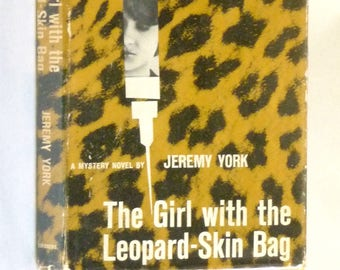 The Girl with the Leopard-Skin Bag 1961 by Jeremy York 1st Edition Hardcover HC w/ Dust Jacket - Scribner Detective Mystery