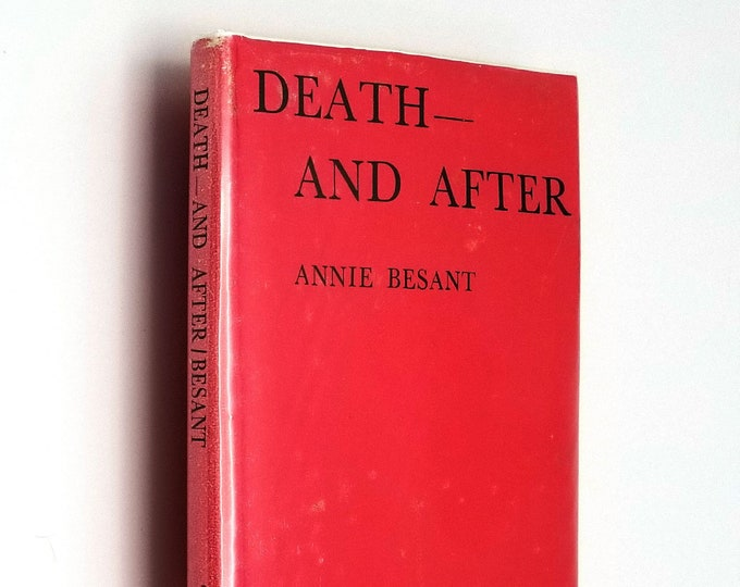 Death - And After? (Theosophical Manuals No. 3) by Annie Besant Hardcover HC w/ Dust Jacket DJ 1977 Theosophical Publishing House