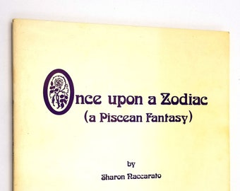 Once Upon a Zodiac (a Piscean Fantasy) by Sharon Naccarato illustrated by Panna Hess - Illustrated Fantasy Fiction 1973