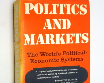 Politics and Markets: The World's Political-Economic Systems by Charles E. Lindblom Hardcover w/ Dust Jacket 1977
