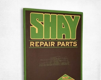 Repair Parts - Shay Geared Locomotives: Catalogue No. X 2 (1921) Reprint Catalog 1979 Trains Railroads Transportation