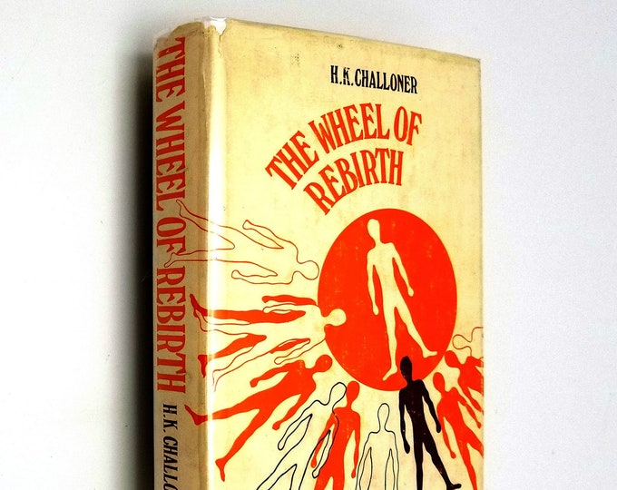 The Wheel of Rebirth by H.K. Challoner Hardcover HC w/ Dust Jacket DJ 1969 Theosophical Publishing House London