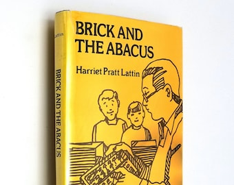 Brick and the Abacus by Harriet Pratt Lattin Hardcover HC w/ Dust Jacket DJ 1977 Vantage Press - YA Fiction