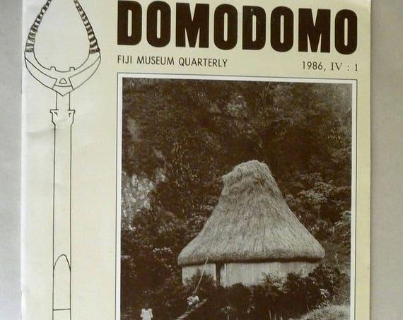 Domodomo: Fiji Museum Quarterly Volume IV (4), Number 1, 1986 - Journal Magazine - Suva