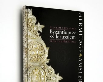 Pilgrim Treasures from the Hermitage: Byzantium-Jerusalem Hardcover HC 2005 Lund Humphries