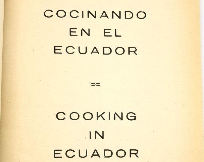 Cooking in Ecuador / Cocinando en el Ecuador byAmerican-British Club for Women 1965
