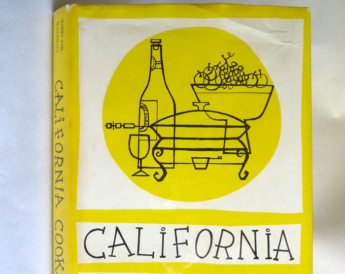 California Cooks! 1970 by Rowena McLean Marks & Betty McDermott - Signed Hardcover HC w/ Dust Jacket - Cookbook Recipes