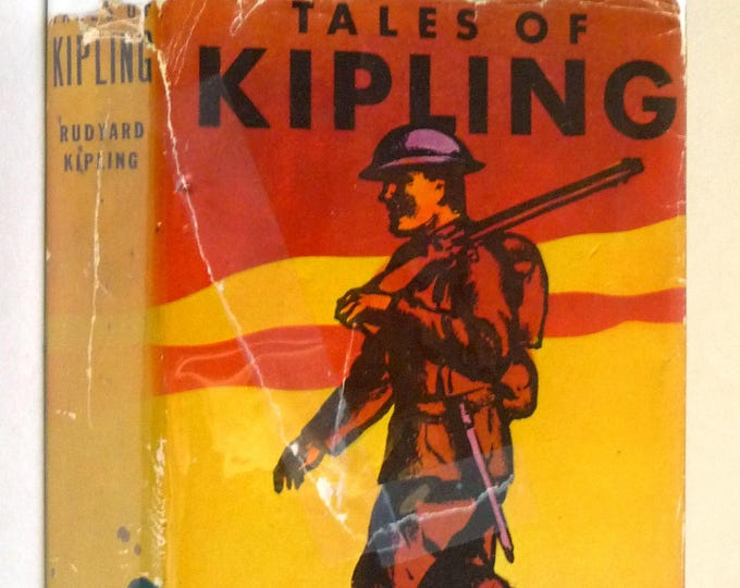 Tales of Rudyard Kipling The World Syndicate Publisher Ca. 1920s Hardcover HC w/ Dust Jacket - Short Stories Fiction