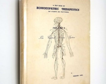 Text Book of Homoeopathic Therapeutics Vol. 1: Central Nervous System by Prakash Vakil 1st Edition Hardcover w/ Dust Jacket 1977