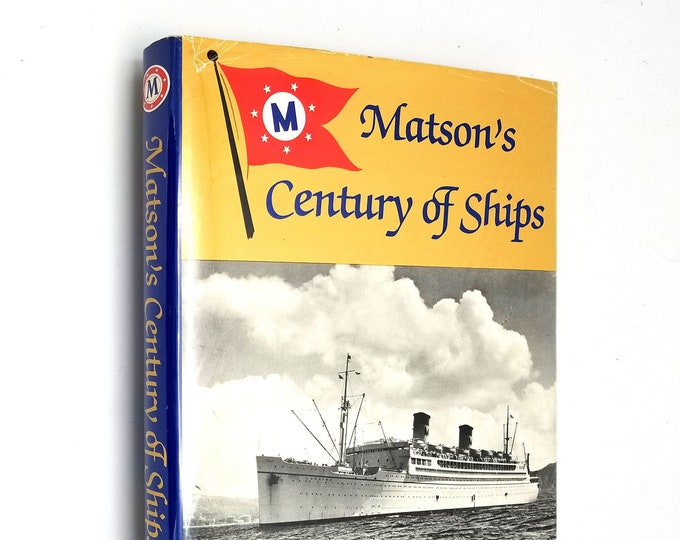Matson's Century of Ships by Fred A. Stindt 1st Edition SIGNED Hardcover HC w/ Dust Jacket 1982 Pacific Shipping Line Marine