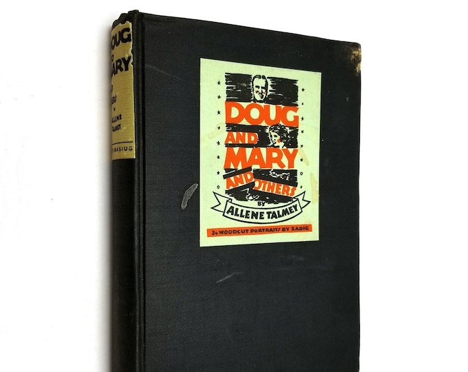 Doug and Mary and Others by Allene Talmey illustrated by Bertrand Zadig 1st Edition Hardcover 1927 Film Industry Moguls 1910s and 1920s