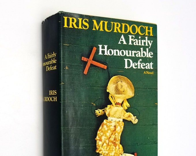 A Fairly Honourable Defeat by Iris Murdoch 1st Edition Hardcover HC w/ Dust Jacket DJ 1970 The Viking Press