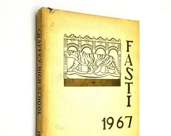 Chaffey High School Yearbook (Annual) 1967 - Fasti - Ontario, California CA - San Bernadino County
