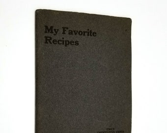 Antique Cookbook: My Favorite Recipes Armour and Company 1907 Color Illustrations