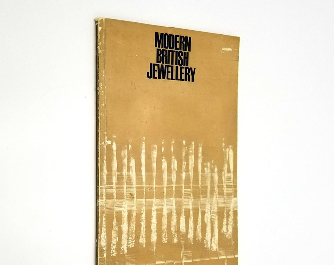 Modern British Jewellery 1963 Worshipful Company of Goldsmiths Art Jewelry Exhibit Catalog London