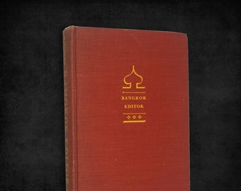 Bangkok Editor by Alexander Macdonald 1st Edition Hardcover 1949 Macmillan Thailand Journalism Biography