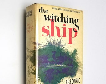The Witching Ship by Frederic Morton 1st Edition Hardcover HC w/ Dust Jacket 1960 Random House World War II Fiction Novel