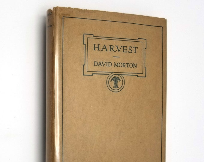 Vintage Poetry: Harvest - A Book of Sonnets by David Morton 1st Edition Hardcover HC w/ Dust Jacket DJ 1924 Putnam Poems Verse