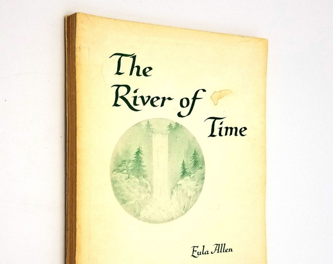 The River of Time by Eula Allan 1965 Sons of God Before Beginning Edgar Cayce