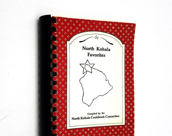 North Kohala Favorites 1991 Hawaiian Cookbook Recipes Hawi HI