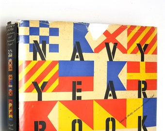 WWII Vintage Reference:  Navy Yearbook by Phillip Andres Hardcover HC w/ Dust Jacket DJ 1944 Ships Sea Power Allied Forces Axis