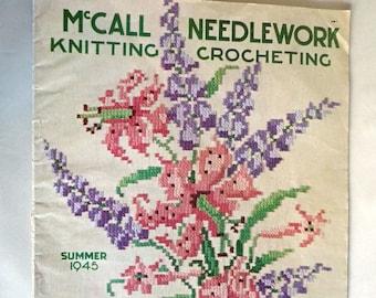 McCall Needlework Knitting Crocheting Summer 1945 Magazine Stitchery Fabric Crafts