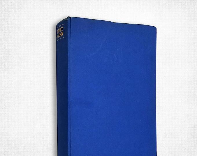 Kurt Hahn by Hermann Rohrs & Hilary Tunstall-Behrens Hardcover 1970 Biography Founder Outward Bound