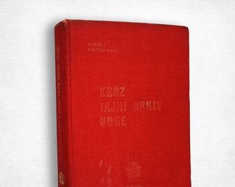 Kroz Tajni Arhiv UDBE by Nikola Milovanovic Hardcover 1975 Serbian Language Yugoslavia History