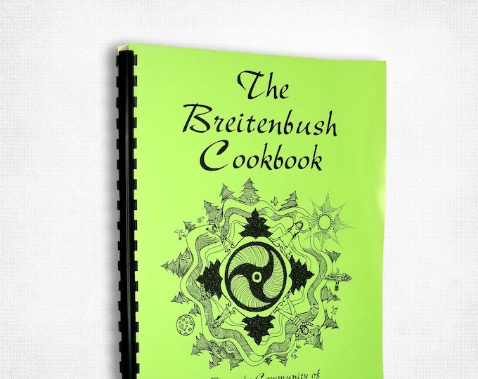 The Breitenbush Cookbook by Sarahjoy 1995 Hot Springs Retreat and Conference Center Detroit, Oregon