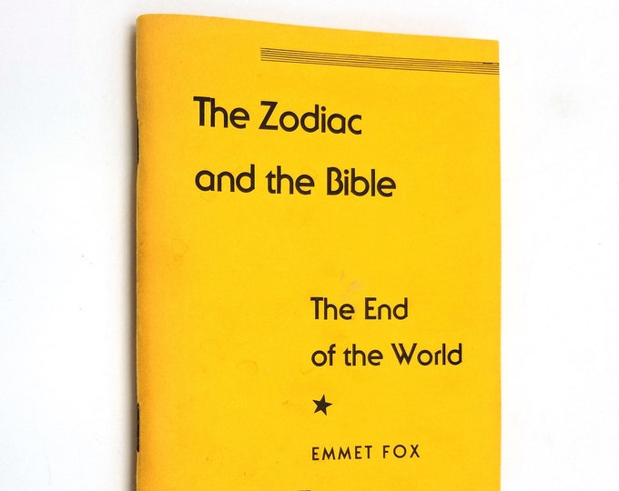 The Zodiac and the Bible / The End of the World by Emmet Fox 1961 DeVorss New Thought Spirituality Booklet
