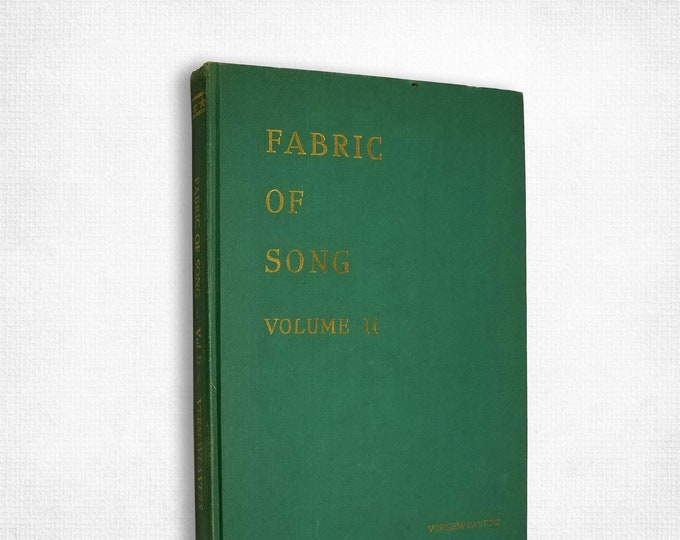 Fabric of Song, Volume Two: An Anthology of Poems by Verseweavers Poetry Society Hardcover 1955