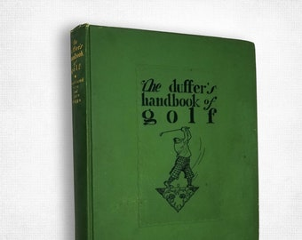 The Duffer's Handbook of Golf by Grantland Rice & Clare Briggs 1st Edition Hardcover 1926 Macmillan Sports Humor