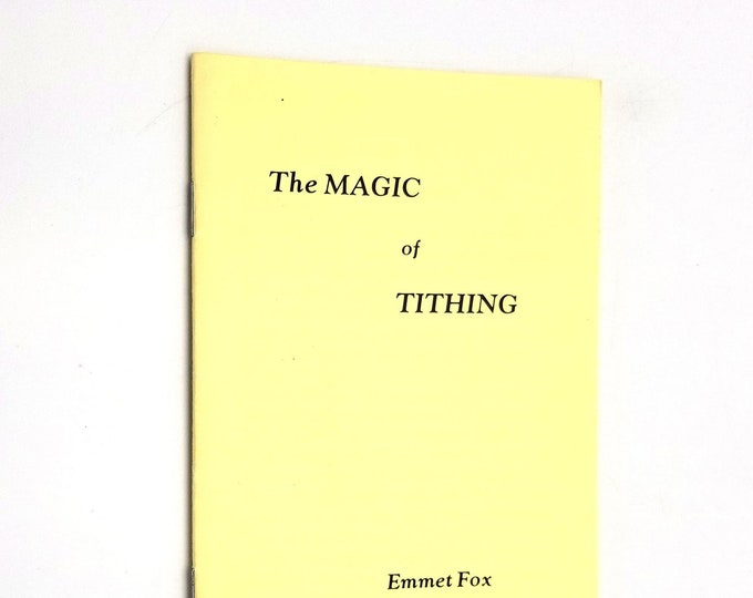 The Magic of Tithing by Emmet Fox 1960 Harper & Row New Thought