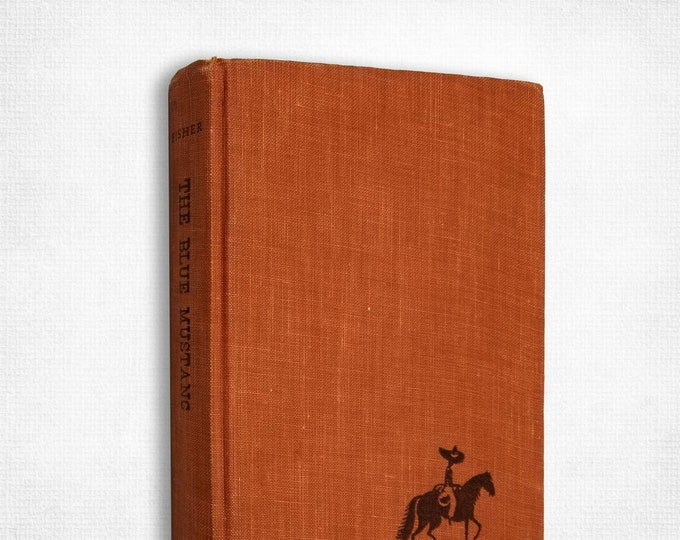 Vintage Western: The Blue Mustang by Clay Fisher (Henry Wilson Allen) 1st Hardcover 1956 Houghton Mifflin